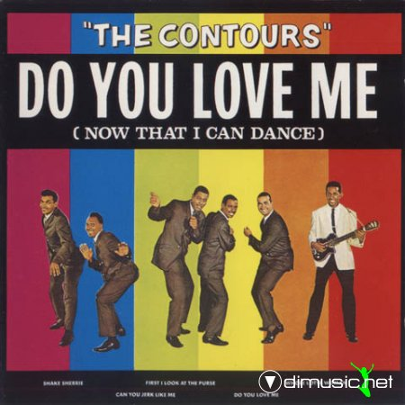 The Contours - Do You Love Me