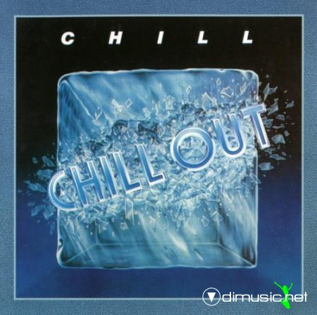 Chill - Chill out (1985) (Special edition 2009) CD