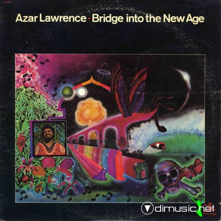 Azar Lawrence - Bridge Into The New Age (1974)