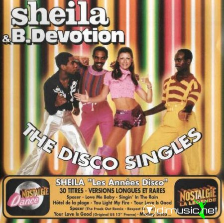 Sheila & B. Devotion - The Disco Singles (2007)