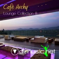 Cafe Archy – Lounge Collection Vol. 8