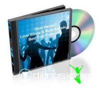 Compilation - The Best Slow Dance, Love Songs & Rock Ballads Collection Ever (190 Songs)