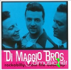 DiMaggio Brothers - From the Boots Up (1999)