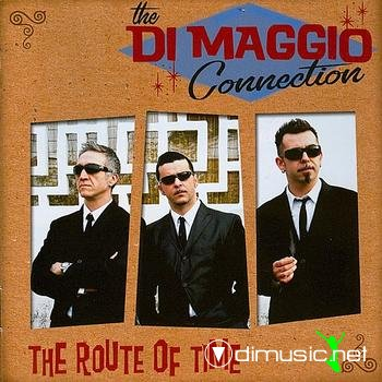 The Di Maggio Connection - The Route Of Time
