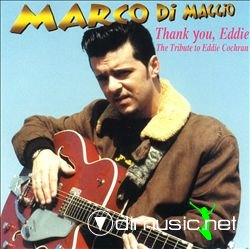 Marco Di Maggio - Thank You, Eddie: The Tribute to Eddie Cochran
