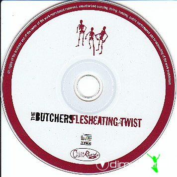 The Butchers - Flesheating Twist (2002)