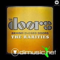 The Doors – Behind Closed Doors The Rarities