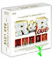 Latest & Greatest R&B Love (3CD Box Set)