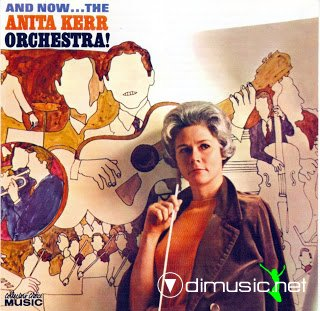 The Anita Kerr Singers - And now... The Anita Kerr orchestra (1966)