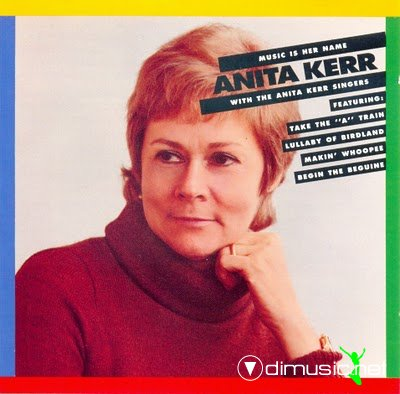 The Anita Kerr Singers - Music is her Name (1972)