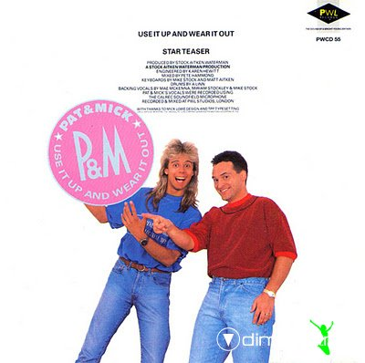 Pat & Mick - Use It Up And Wear It Out (CD Maxi) 1990 [stock aitken & waterman] pwl
