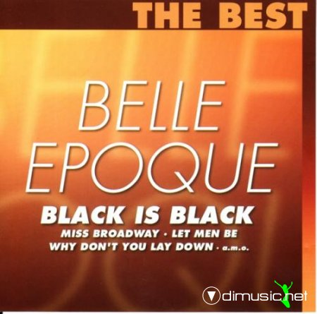 Belle Epoque - Black is black (the best) (2003)