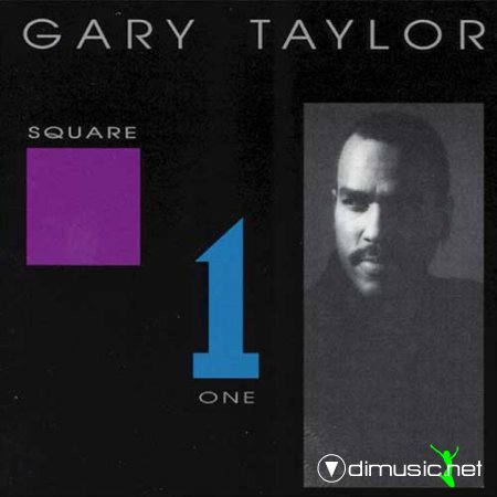 Gary Taylor - Square one (1993)