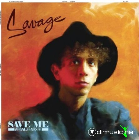 Savage - Save Me  - Single 12'' - 2013