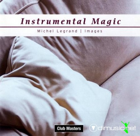 Michel Legrand - Instrumental Magic - Images (2003)