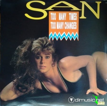San - Too Many Times Too Many Changes (Vinyl, 12'') 1987