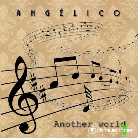 Angelico - Another World (Maxi-Single) 2013