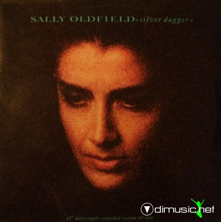 Sally Oldfield - Silver Dagger (Vinyl, 12'') 1987