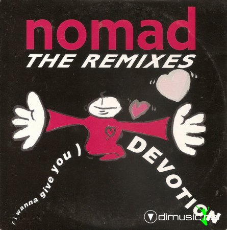 Nomad - (I Wanna Give You) Devotion (The Remixes) (CD, Single) 1990
