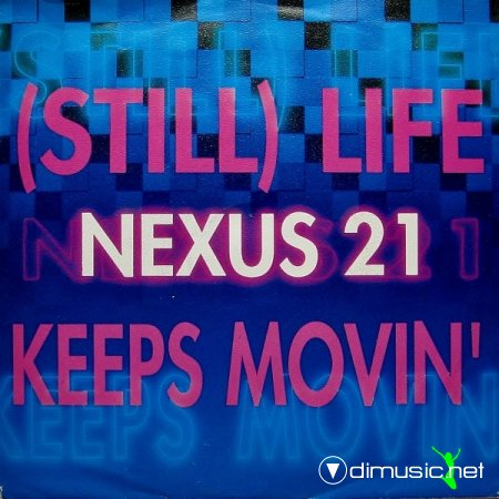 Nexus 21 - (Still) Life Keeps Moving (The U.S. Remixes) (Vinyl, 12'') 1989