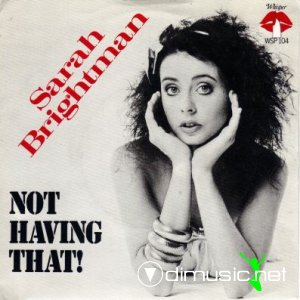 Sarah Brightman - Not Having That! (Vinyl, 7'') 1981