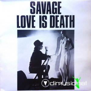Savage - Love Is Death (Vinyl, 12'') 1987