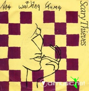 Scary Thieves - The Waiting Game (Vinyl, 12'') 1985