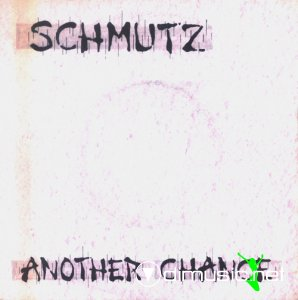 Schmutz - Another Chance (Vinyl, 7'') 1985
