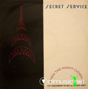 Secret Service - When The Night Closes In (U.S Razormaid Re-Mix) (Vinyl, 12'') 1986