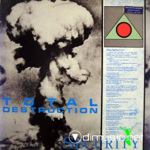 Security - Total Destruction (Vinyl, 12'') 1985
