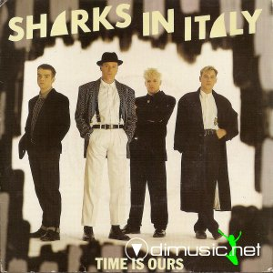 Sharks In Italy - Time Is Ours (Vinyl, 7'') 1986