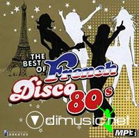 The Best Of French Disco 80s. Vol. 1 and Vol. 2