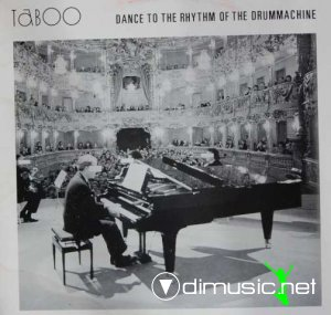 Taboo - Dance To The Rhythm Of The Drummachine (Vinyl, 12'') 1988