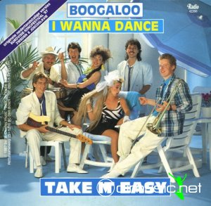 Take It Easy - I Wanna Dance (Vinyl 7'') 1987