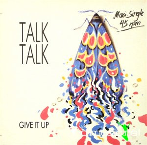 Talk Talk - Give It Up (Vinyl, 12'') 1986