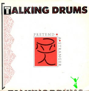 Talking Drums - Pretend A Stranger (Vinyl 7'') 1986