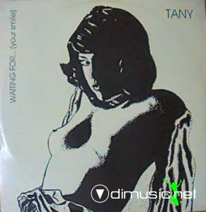 Tany - Waiting For... (Your Smile) (Vinyl, 12'') 1985