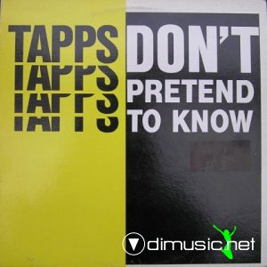 Tapps - Don't Pretend To Know (Vinyl, 12'') 1986