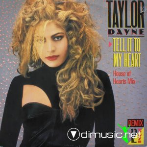 Taylor Dayne - Tell It To My Heart (Remixes) (Vinyl, 12'') 1988