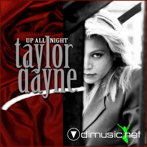 Taylor Dayne - Up All Night (Remixes) (Vinyl, 12'') 1991