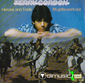 Terry Gordon - Heroes And Fools (Vinyl, 7'') 1983