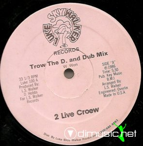 The 2 Live Crew - Trow The D. And Ghetto Bass (Vinyl, 12'') 1986