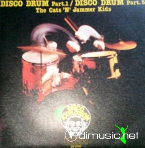 The Cats 'N' Jammer Kids - Disco Drum (Vinyl, 7'') 1978