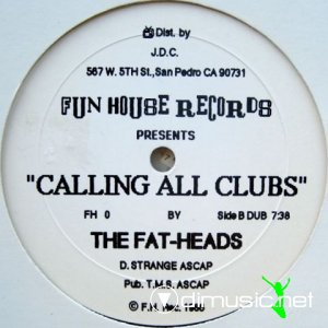 The Fatheads - Calling All Clubs (Vinyl, 12'') 1986