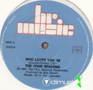 The Four Seasons - Who Loves You (Ben Liebrand Re-Mix 1988) (Vinyl, 12'') 1988