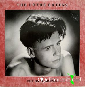 The Lotus Eaters - Out On Your Own (Vinyl, 7'') 1984