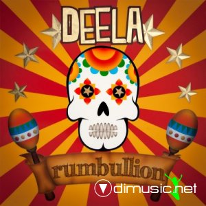 Deela - Rumbullion (2012)