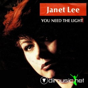 Janet Lee - You Need The Light