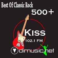 Best Of Classic Rock Kiss FM 500+
