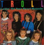 Troll - Calling On Your Heart (Vinyl, 7'') 1988